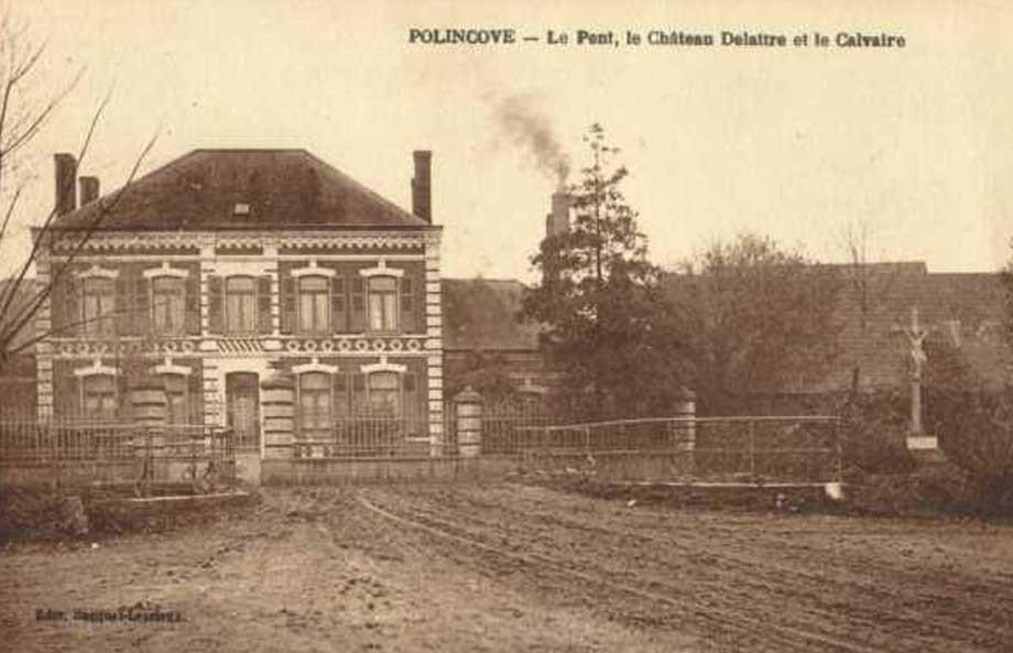 Le pont, le Château Delattre et le Calvaire